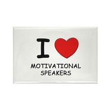 I love motivational speakers Rectangle Magnet