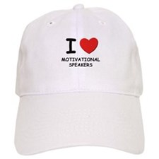 I love motivational speakers Baseball Cap