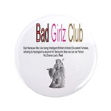 "Bad Girlz Club 3 3.5"" Button (100 pack)"