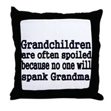 Grandchildren are often spoiled because no one wil