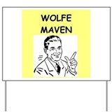 WOLFE Yard Sign