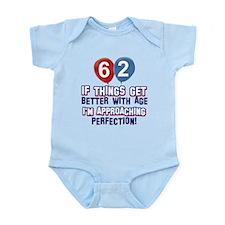 62 year Old Birthday Designs Infant Bodysuit