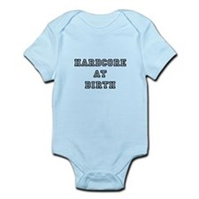 hardcore at birth body suit/onesie