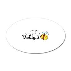 Daddy 2 Bee 22x14 Oval Wall Peel