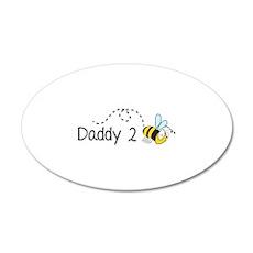 Daddy 2 Bee 38.5 x 24.5 Oval Wall Peel