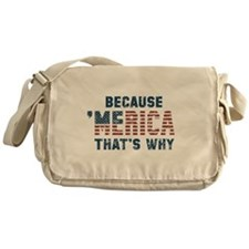 Because 'Merica Vintage Messenger Bag