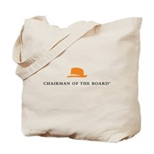 Chairman Of The Board Tote Bag