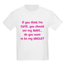 Think Im Cute - Aunt/Uncle T-Shirt