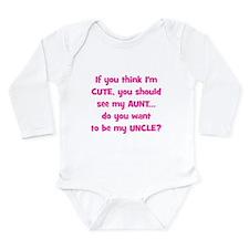 Think Im Cute - Aunt/Uncle Body Suit