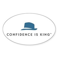 Confidence Is King Oval Decal