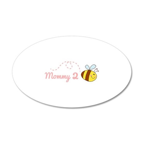 Mommy 2 Bee 22x14 Oval Wall Peel