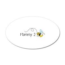 Mommy 2 Bee 22x14 Oval Wall Peel