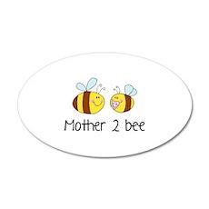 Mommy 2 Bee 38.5 x 24.5 Oval Wall Peel