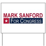 Elect Mark Sanford Yard Sign