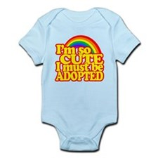 Im so CUTE I must be ADOPTED! Body Suit