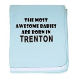 THE MOST AWESOME BABIES ARE BORN IN TRENTON baby b