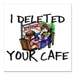 Deleted Cafe Square Car Magnet 3