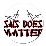 Sais Does Matter Round Car Magnet