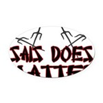 Sais Does Matter Oval Car Magnet