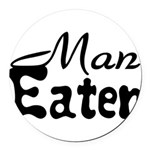 Man Eater Round Car Magnet