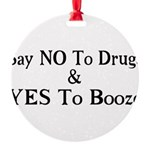 Yes To Booze Round Ornament