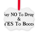 Yes To Booze Picture Ornament