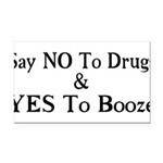 Yes To Booze Rectangle Car Magnet