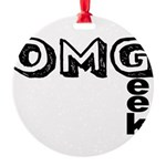 Oh My Geek Round Ornament