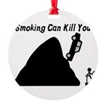 Smoking Can Kill You Round Ornament