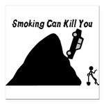 Smoking Can Kill You Square Car Magnet 3
