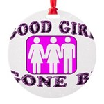 Good Girl Gone Bi Round Ornament