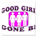 Good Girl Gone Bi Square Car Magnet 3