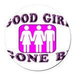 Good Girl Gone Bi Round Car Magnet