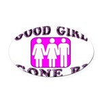 Good Girl Gone Bi Oval Car Magnet