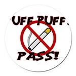 Puff Puff Pass Round Car Magnet