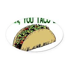 Taco Lot Oval Car Magnet