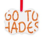 Go To Hades Picture Ornament