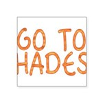 Go To Hades Square Sticker 3
