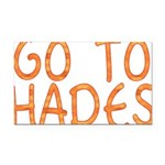 Go To Hades Rectangle Car Magnet