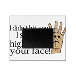 High Fived Face Picture Frame