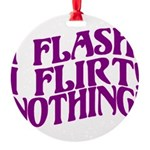 Flirty Flasher Round Ornament