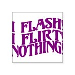 Flirty Flasher Square Sticker 3
