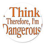 I Think! Round Car Magnet