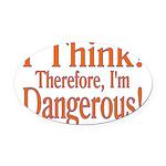 I Think! Oval Car Magnet