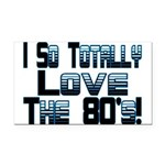 Love The 80's Rectangle Car Magnet