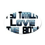 Love The 80's Oval Car Magnet