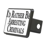 Rather Arrest Criminals Rectangular Hitch Cover