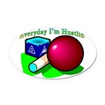 Hustle Everyday 2.png Oval Car Magnet