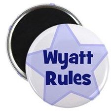 "Wyatt Rules 2.25"" Magnet (10 pack)"