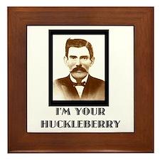 Doc Holliday - I'm Your Huckleberry Framed Tile